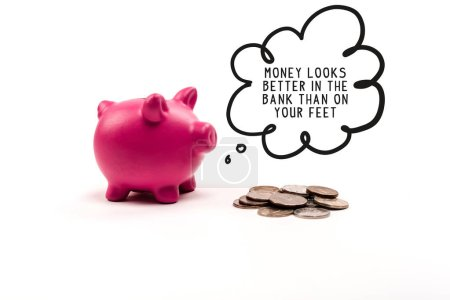 Photo for Pink piggy bank near coins and thought bubble with money looks better in the bank than on your feet lettering on white background - Royalty Free Image