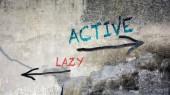 Wall Graffiti Active versus Lazy