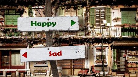 Street Sign the Direction Way to Happy versus Sad...