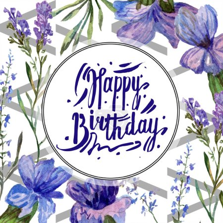 Purple lavender flowers. Happy Birthday handwriting monogram calligraphy. Wild spring leaves. Watercolor background illustration. Round frame border.