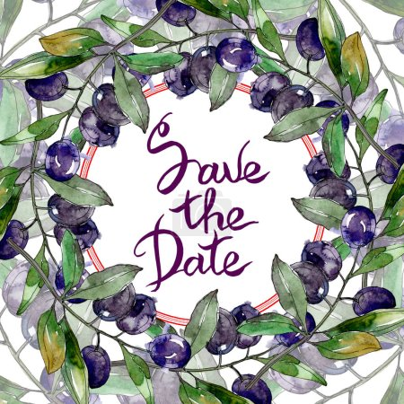 Olives on branches with green leaves. Botanical garden floral foliage. Watercolor illustration on white background. Round frame. Save the date inscription