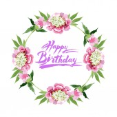 Beautiful pink peony flowers with green leaves isolated on white background. Watercolour drawing aquarelle. Frame border ornament. Happy birthday handwriting calligraphy