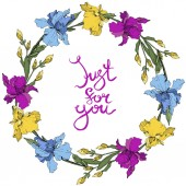 Vector purple blue and yellow irises Wildflowers isolated on white Floral frame border with 'just for you' lettering