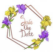 Vector yellow and purple isolated irises illustration Frame border ornament with save the date lettering