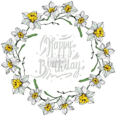 Illustration for Vector White narcissus flowers. Engraved ink art on white background. Frame border ornament with happy birthday lettering. - Royalty Free Image