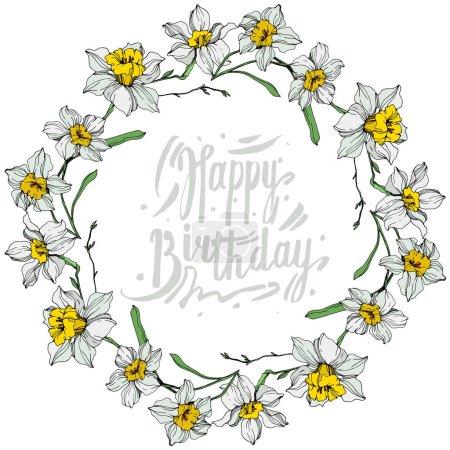 Ilustración de Vectores blanco Narciso flores. Tinta grabado arte sobre fondo blanco. Ornamento de la frontera del marco con letras feliz cumpleaños. - Imagen libre de derechos