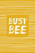 Busy Bee - hand lettering