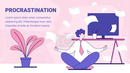 Illustration for Procrastination in Work and Learning Flat Vector Banner, Poster Template with Businessman, Entrepreneur, Employee or Student Sitting on Floor near Desk, Meditating, Trying Start Working Illustration - Royalty Free Image