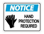 Notice Hand Protection Required Wall Sign on white backgroundve
