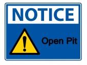 Notice Open Pit Symbol Sign Isolate On White BackgroundVector Illustration