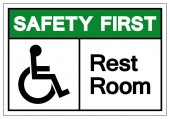 Safety First Rest Room Symbol Sign Vector Illustration Isolated On White Background Label EPS10