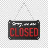 sorry we are closed sign door posting