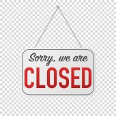 sorry we are closed sign for door