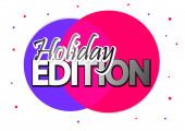 Holiday  Edition banner design template promo tag vector illustration
