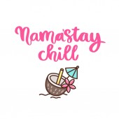 Comic wordplay phrase: Namastay chill Cocktail in a coconut decorated with a flower and an umbrella It can be used for card brochures poster flyer t-shirt promotional materials