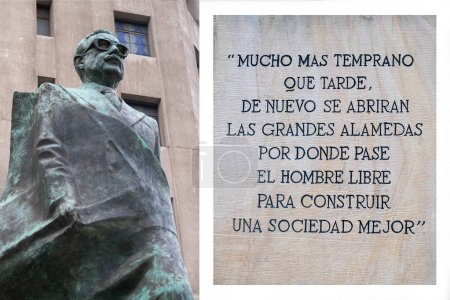 Santiago, Chile - September 2, 2017: The  statue of the chilean president Salvador Allende,  near the La Moneda palace, concatenated with a phrase of his last speech during the coup in 1973.