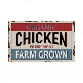 Vintage metal sign - Organic Chicken meat Farm Grown Grunge and rusty effects can be easily removed for a cleaner look
