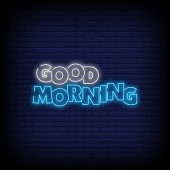 Good Morning for poster in neon style Good Morning neon signs greeting card invitation card light banner posters flye