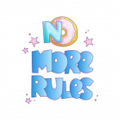 No more rules cute cartoon lettering on bright pink background Little girl feminist lettering about free life life with no rules for girls and woman
