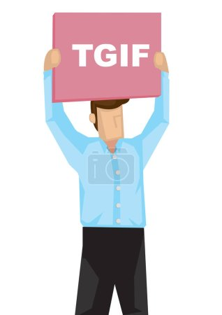 Illustration for Businessman with a placecard with TGIF on it. Concept of celebrating weekend or weekend holiday. Isolated vector illustration. - Royalty Free Image