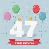 47 years selebration. Happy Birthday greeting card with candles, confetti and balloons.