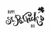 Happy St. Patricks Day hand lettering. Hand drawing typography. Flat design. Black letters on white background.