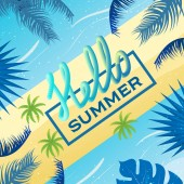 Hello summer. Design of poster, placard with decorations, typographic text.