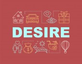 Desire word concepts banner Love passion Dreams Material prosperity Presentation website Isolated lettering typography idea linear icons Good vacation entertainment Vector illustration