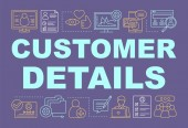 Customer details word concepts banner