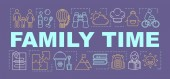 Family time word concepts banner Activities with kids Books re
