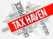 Tax Haven word cloud collage business concept background