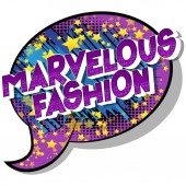 Marvelous Fashion - Vector illustrated comic book style phrase on abstract background