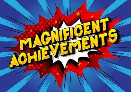 Illustration pour Magnificent Achievements - Vector illustré phrase de style bande dessinée sur fond abstrait . - image libre de droit