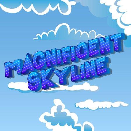 Illustration pour Magnifique Skyline - Vector illustré phrase de style bande dessinée sur fond abstrait . - image libre de droit