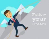 Follow your dream motivation poster
