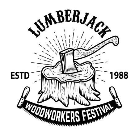 Lumberjack woodworkers festival. Stump with ax. Design element for label, emblem, badge, poster, t shirt. Vector illustration