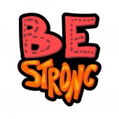 Bes strong hand drawn vector lettering Sports motivation quote Isolated stylized phrase clipart