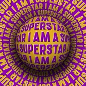 I Am A Superstar patterned sphere rolling on rotating surface Abstract vector optical illusion concept