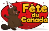 Banner with happy beaver  with party hat celebrating Canada Day (written in French) under confetti shower and greeting sign