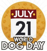 Loose-leaf calendar over golden round button with bones and paw print pattern for World Dog Day celebration in July 21