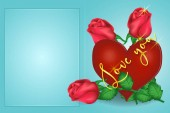 Valentines day greeting card heart, roses, inscription. Vector graphics
