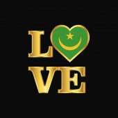 Love typography Mauritania flag design vector Gold lettering