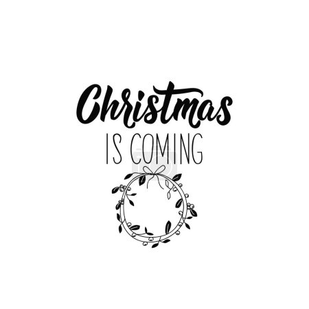 Christmas is coming Lettering Hand