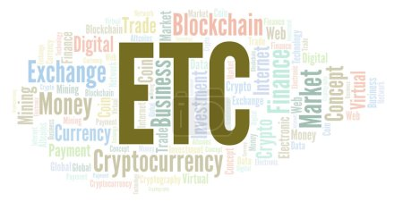 ETC or Ethereum Classic cryptocurrency coin word cloud. Word cloud made with text only.